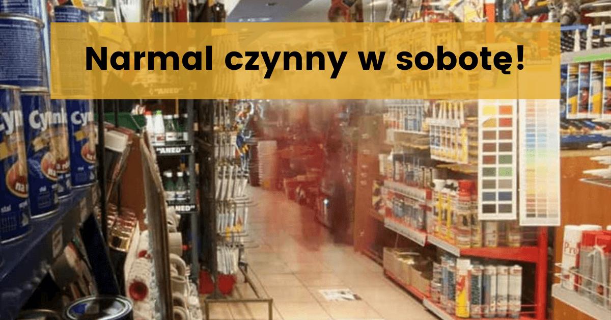 Narmal - sklep otwarty w soboty